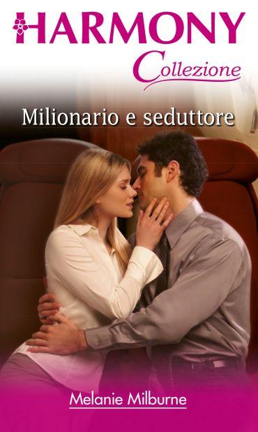 Milionario e seduttore ePub