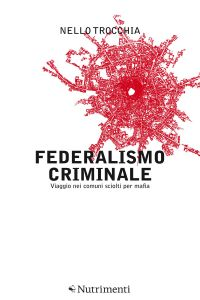Federalismo criminale ePub