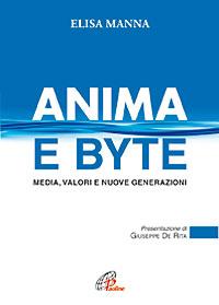 Anima e byte. Media, valori e nuove generazioni