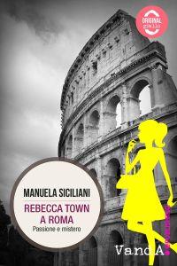 Rebecca Town a Roma ePub