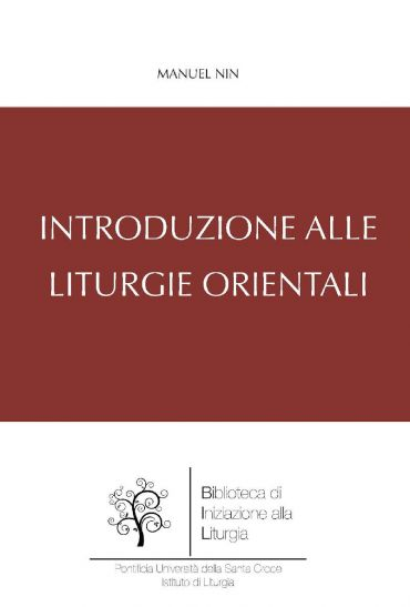Introduzione alle Liturgie Orientali ePub