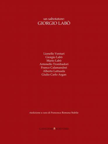 Un sabotatore: Giorgio Labò