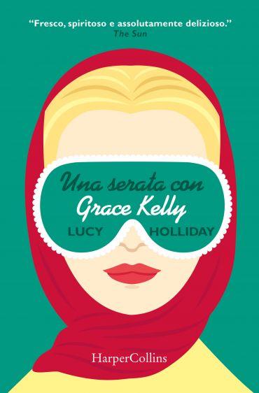 Una serata con Grace Kelly ePub