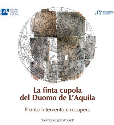 La finta cupola del Duomo de L'Aquila