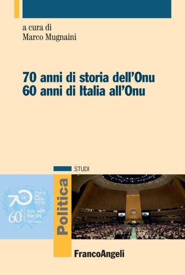 Settant'anni di storia dell'Onu