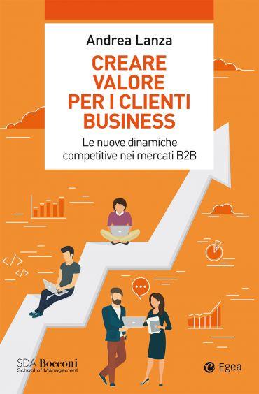 Creare valore per i clienti business ePub