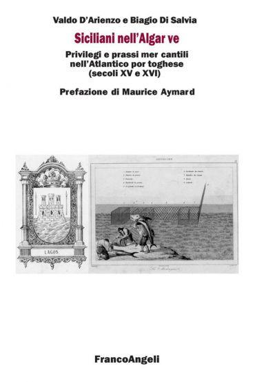 Siciliani nell'Algarve. Privilegi e prassi mercantili nell'Atlan