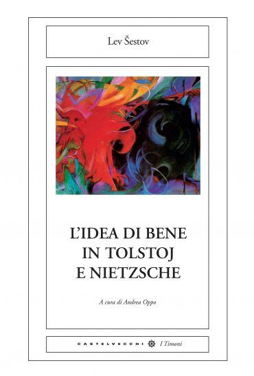 L'idea di bene in Tolstoj e Nietzsche ePub