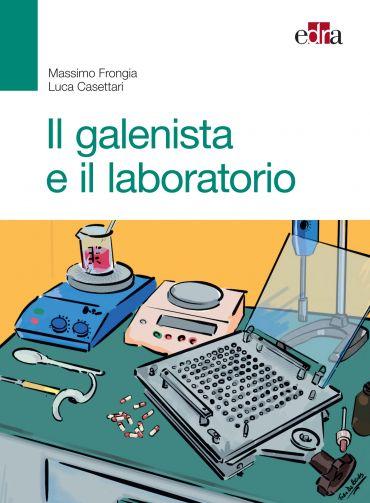 Il galenista e il laboratorio ePub