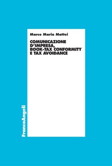 Comunicazione d'impresa, book-tax conformity e tax avoidance