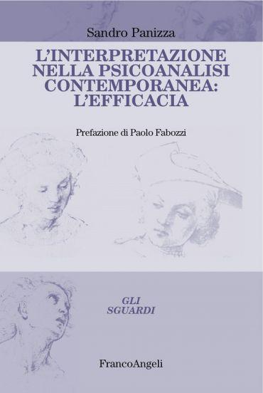 L'interpretazione nella psicoanalisi contemporanea: l'efficacia