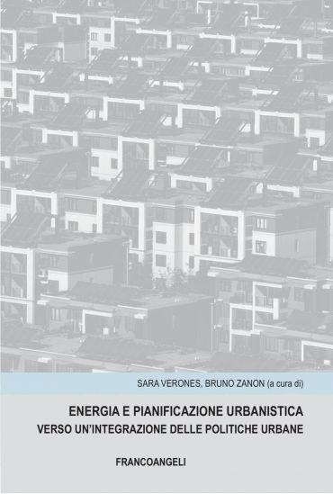 Energia e pianificazione urbanistica. Verso un'integrazione dell