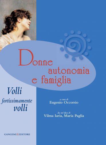 Donne autonomia e famiglia