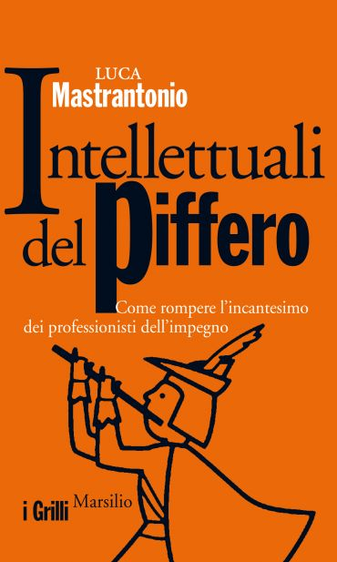 Intellettuali del piffero ePub