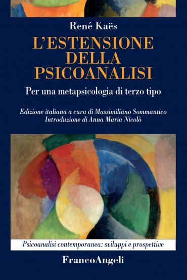 L'estensione della psicoanalisi. Per una metapsicologia di terzo