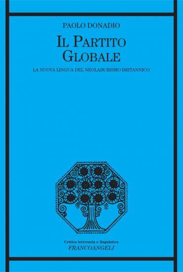 Il partito globale. La nuova lingua del neolaburismo britannico