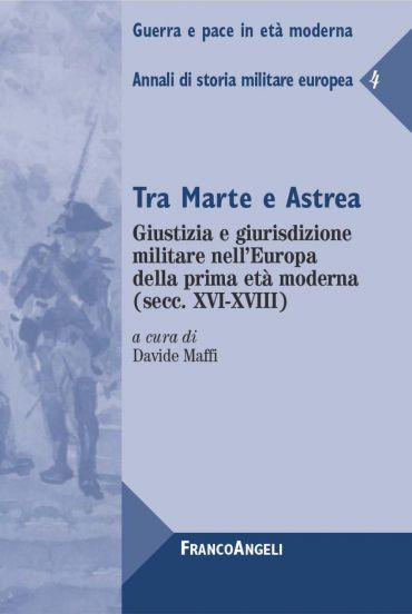 Tra Marte e Astrea. Giustizia e giurisdizione militare nell'Euro