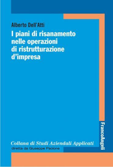 I piani di risanamento nelle operazioni di ristrutturazione d'im