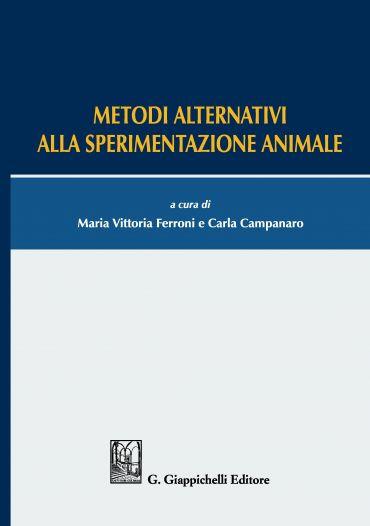 Metodi alternativi alla sperimentazione animale
