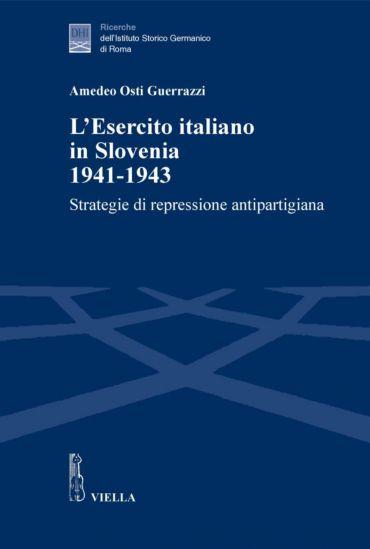 L'Esercito italiano in Slovenia 1941-1943