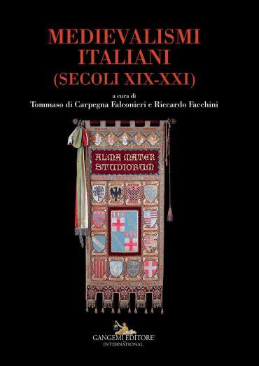 Medievalismi italiani - Italian medievalisms ePub