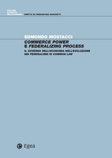 Commerce power e federalizing process