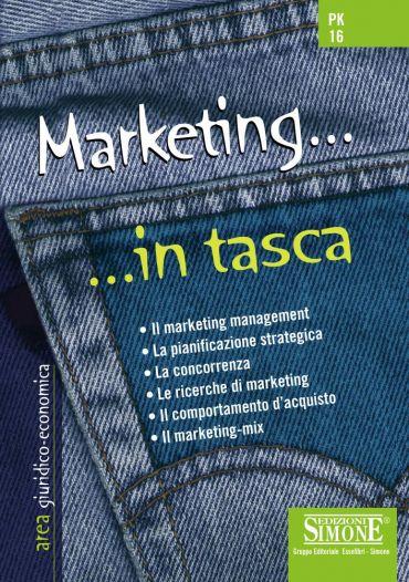 Marketing... in tasca - Nozioni essenziali