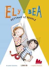 Ely + Bea 9 Dettano le regole ePub