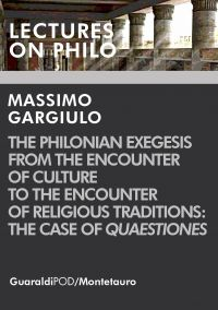 The Philonian Exegesis from the Encounter of Culture to the Enco