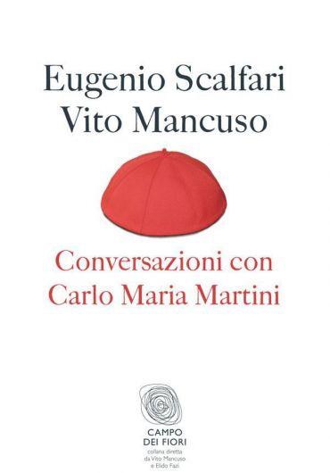 Conversazioni con Carlo Maria Martini ePub