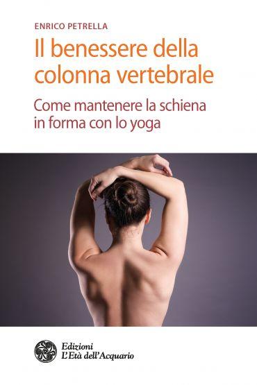 Il benessere della colonna vertebrale