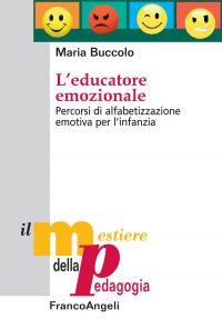 L'educatore emozionale. Percorsi di alfabetizzazione emotiva per