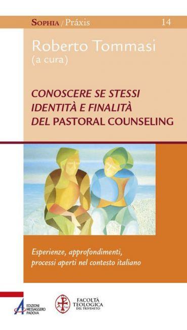 Conoscere se stessi. Identità e finalità del pastoral counseling