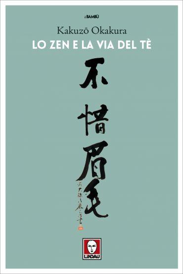 Lo zen e la via del tè ePub