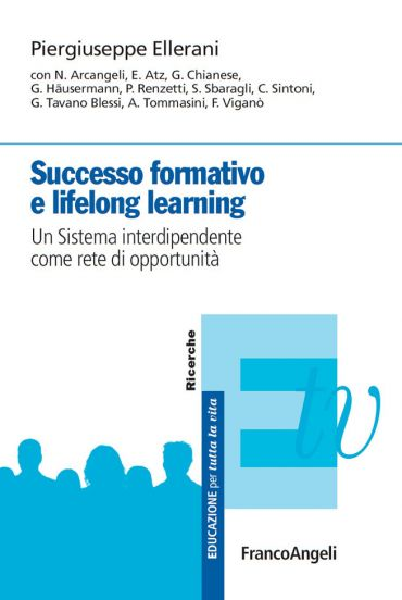 Successo formativo e lifelong learning. Un sistema interdipenden