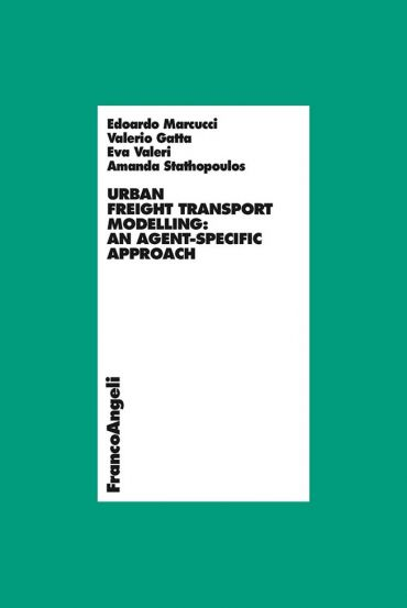 Urban freight transport modelling: an agent-specific approach eP