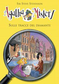 Sulle tracce del diamante.  Agatha Mistery. Vol. 19 ePub