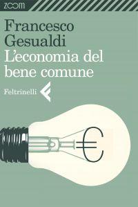 L'economia del bene comune ePub