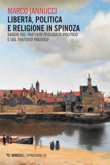 Libertà, politica e religione in Spinoza ePub