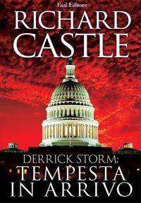 Derrick Storm 1: tempesta in arrivo