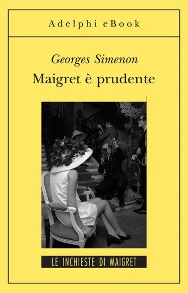 Maigret è prudente ePub