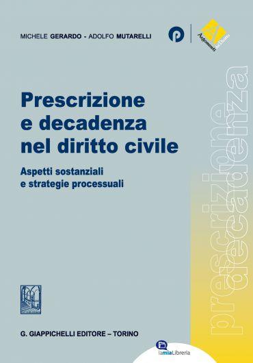 Prescrizione e decadenza nel diritto civile ePub
