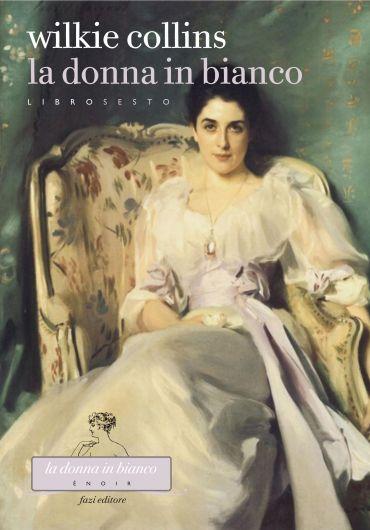 La donna in bianco. Libro sesto ePub