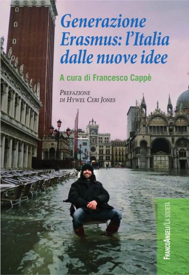 Generazione Erasmus: l'Italia dalle nuove idee