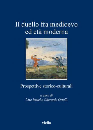Il duello fra medioevo ed età moderna