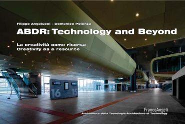 ABDR:  technology and beyond. La creatività come risorsa. Creati