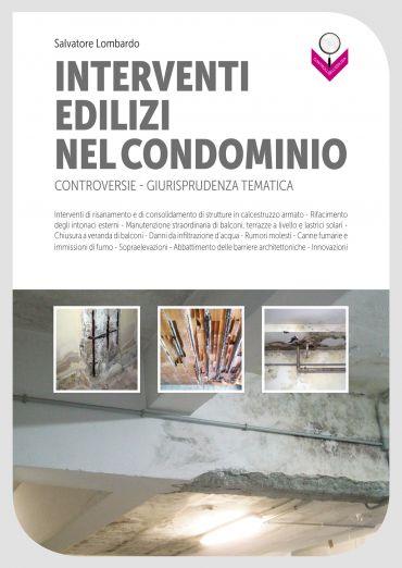 Interventi edilizi nel condominio: Controversie - Giurisprudenza