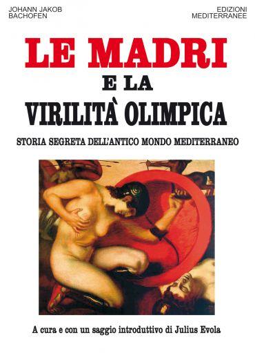 Le Madri e la Virilità Olimpica ePub