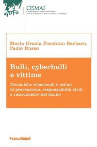 Bulli, cyberbulli e vittime