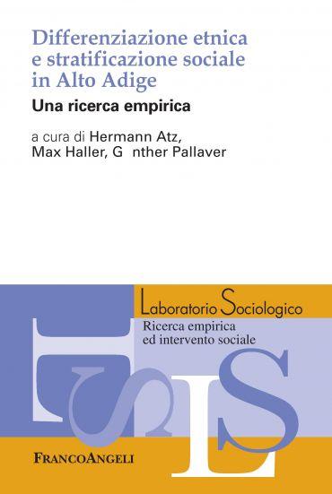 Differenziazione etnica e stratificazione sociale in Alto Adige
